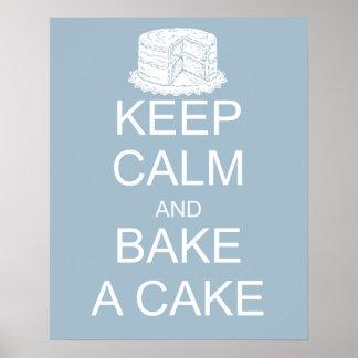 Behalten Sie Ruhe und backen Sie einen Kuchen auf Poster