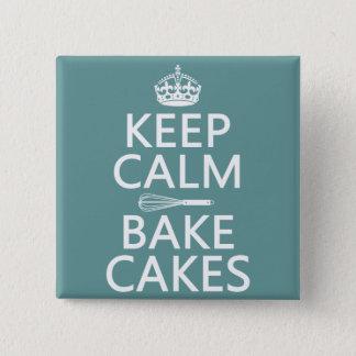 Behalten Sie Ruhe und backen Sie Kuchen Quadratischer Button 5,1 Cm