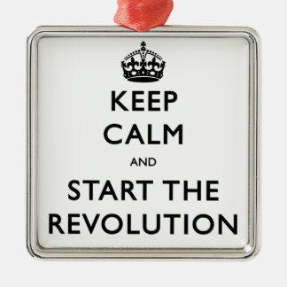 Behalten Sie Ruhe und beginnen Sie die Revolution Quadratisches Silberfarbenes Ornament