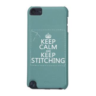 Behalten Sie Ruhe und behalten Sie das Nähen (alle iPod Touch 5G Hülle