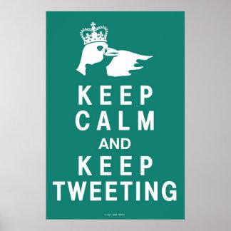 Behalten Sie Ruhe und behalten Sie tweetendes Poster