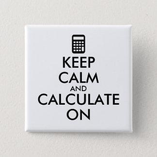 Behalten Sie Ruhe und berechnen Sie auf Quadratischer Button 5,1 Cm