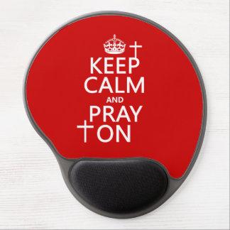 Behalten Sie Ruhe und beten Sie an - alles färbt Gel Mousepad