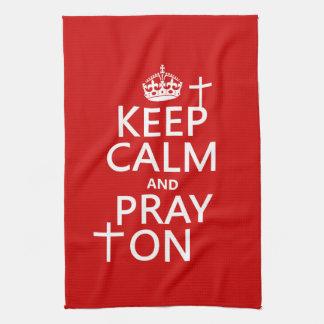 Behalten Sie Ruhe und beten Sie an - alles färbt Küchentuch