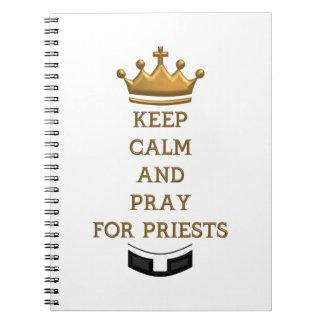 Behalten Sie Ruhe und beten Sie für Priester Spiral Notizblock