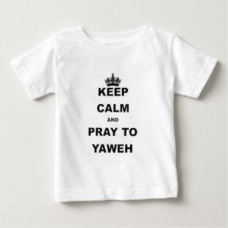 BEHALTEN Sie RUHE UND BETEN Sie ZU YAWEH.png Baby T-shirt