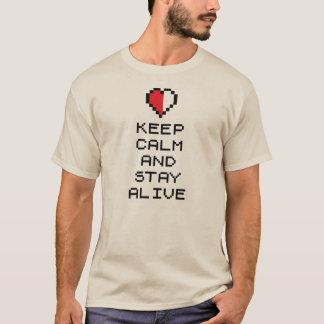 Behalten Sie Ruhe und bleiben Sie lebendig (8bit) T-Shirt