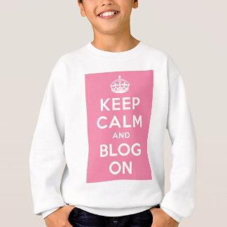 Behalten Sie Ruhe und Blog an Sweatshirt