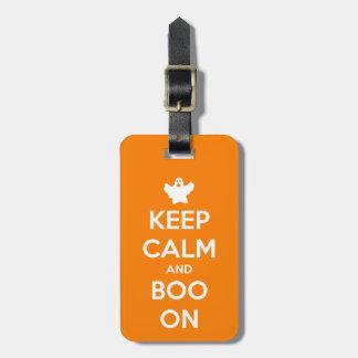 Behalten Sie Ruhe und Boo auf orange Kofferanhänger