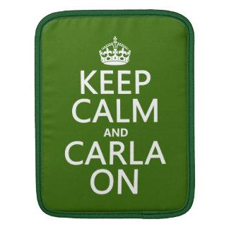 Behalten Sie Ruhe und Carla auf (irgendeine Farbe) Sleeve Für iPads