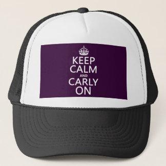 Behalten Sie Ruhe und Carly auf (irgendeine Farbe) Truckerkappe