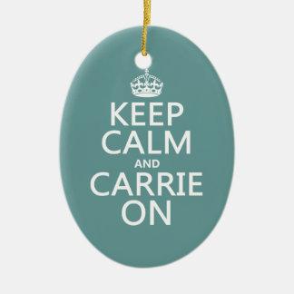 Behalten Sie Ruhe und Carrie auf (irgendeine Keramik Ornament