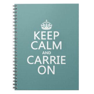Behalten Sie Ruhe und Carrie auf (irgendeine Notizblock