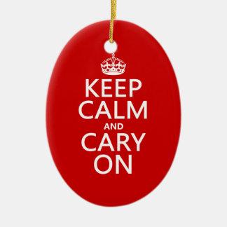 Behalten Sie Ruhe und Cary auf (irgendeine Farbe) Keramik Ornament