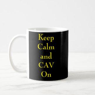 Behalten Sie Ruhe und CAV auf Mub Kaffeetasse