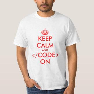 Behalten Sie Ruhe und Code auf ProgrammierungsNerd Hemd
