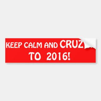 Behalten Sie Ruhe und Cruz an Autoaufkleber