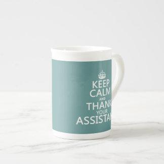 Behalten Sie Ruhe und danken Sie Ihrem Assistenten Porzellantasse
