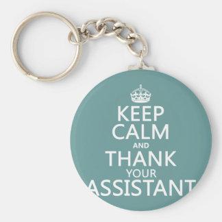 Behalten Sie Ruhe und danken Sie Ihrem Assistenten Schlüsselanhänger