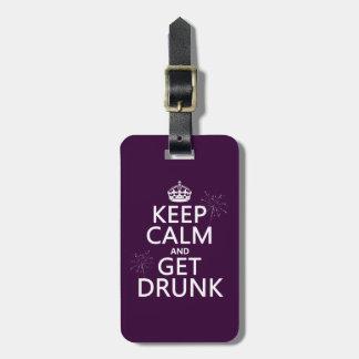 Behalten Sie Ruhe und erhalten Sie betrunken Kofferanhänger