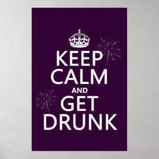 Behalten Sie Ruhe und erhalten Sie betrunken Poster