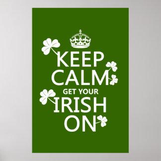 Behalten Sie Ruhe und erhalten Sie Ihre Iren auf Poster