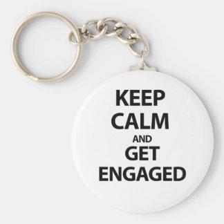 Behalten Sie Ruhe und erhalten Sie verlobt Schlüsselanhänger