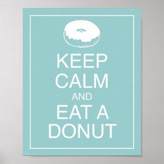 Behalten Sie Ruhe und essen Sie einen Poster