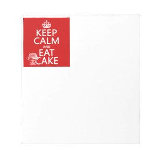 Behalten Sie Ruhe und essen Sie Kuchen Notizblock