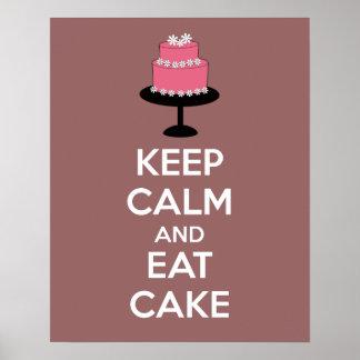 Behalten Sie Ruhe und essen Sie Kuchen-Plakat-Druc Poster