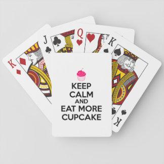 Behalten Sie Ruhe und essen Sie mehr kleinen Spielkarten