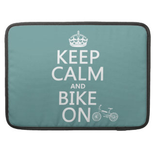 Behalten Sie Ruhe und Fahrrad auf (irgendeine Sleeve Für MacBook Pro