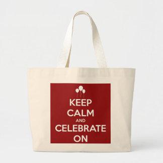Behalten Sie Ruhe und feiern Sie auf roter Jumbo Stoffbeutel