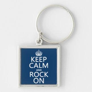Behalten Sie Ruhe und Felsen auf (irgendeine Schlüsselanhänger