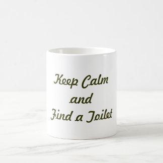 Behalten Sie Ruhe und finden Sie eine Toilette Kaffeetasse