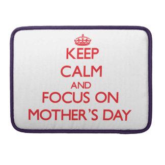 Behalten Sie Ruhe und Fokus am Tag der Mütter Sleeves Für MacBook Pro