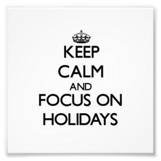 Behalten Sie Ruhe und Fokus an den Feiertagen Photo Druck