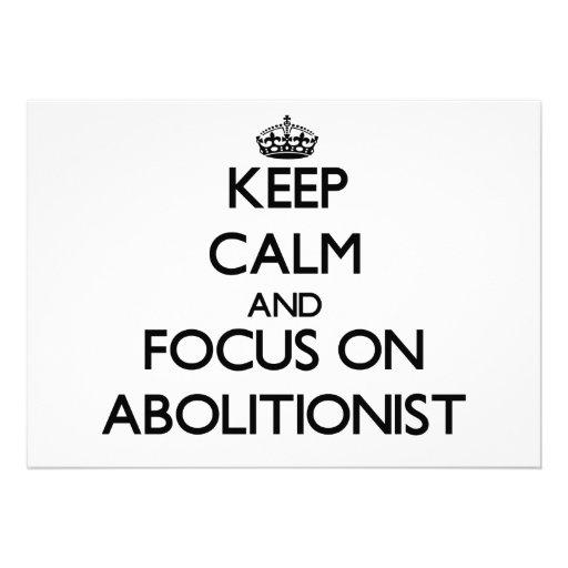 Behalten Sie Ruhe und Fokus auf Abolitionisten Personalisierte Ankündigung