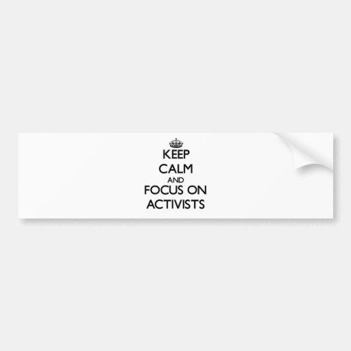 Behalten Sie Ruhe und Fokus auf Aktivisten Auto Aufkleber