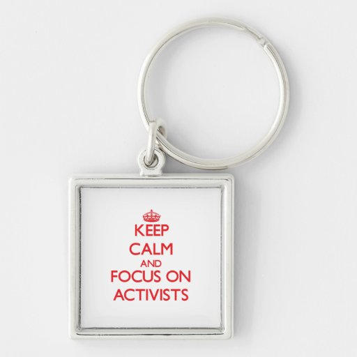Behalten Sie Ruhe und Fokus auf AKTIVISTEN Schlüsselband