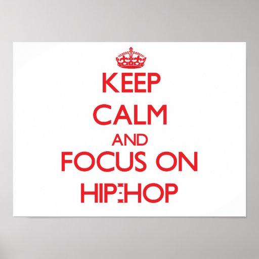 Behalten Sie Ruhe und Fokus auf Angesagt-Hopfen Plakate