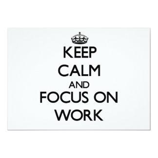 Behalten Sie Ruhe und Fokus auf Arbeit Einladung