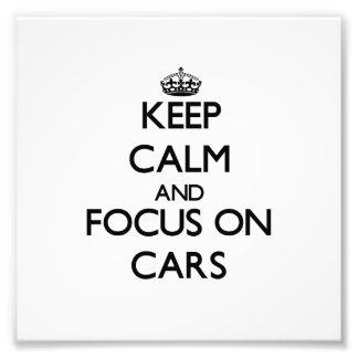 Behalten Sie Ruhe und Fokus auf Autos Fotografischer Druck