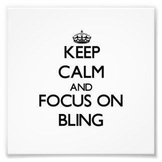 Behalten Sie Ruhe und Fokus auf Bling