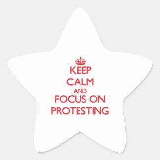 Behalten Sie Ruhe und Fokus auf dem Protest