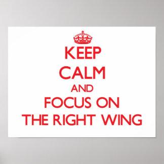 Behalten Sie Ruhe und Fokus auf dem rechten Flügel Plakat