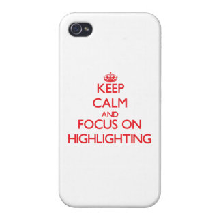 Behalten Sie Ruhe und Fokus auf der Hervorhebung iPhone 4 Hüllen