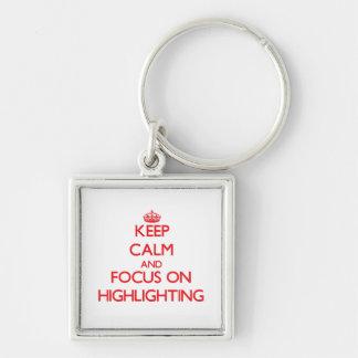 Behalten Sie Ruhe und Fokus auf der Hervorhebung Schlüsselbänder