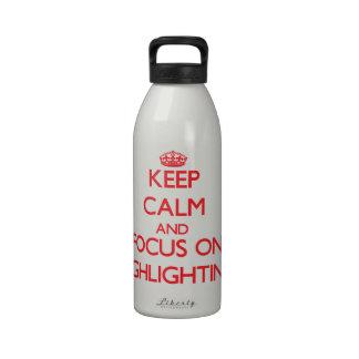 Behalten Sie Ruhe und Fokus auf der Hervorhebung Wiederverwendbare Wasserflasche