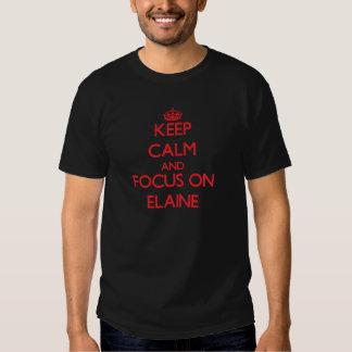 Behalten Sie Ruhe und Fokus auf Elaine Hemden